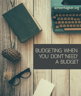 Budgeting when you don't need to budget, blog